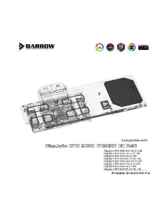 Barrow WaterBlock RGB GPU Gigabyte 3090/3080 Eagle/Vision/Gaming OC Gaming BS-GIG3090-PA BARROW - 3